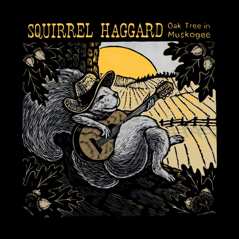 Squirrel Haggard by Dylan Goldberger's Shop