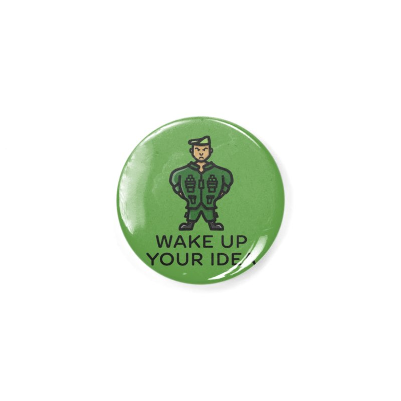 Wake Up Your Idea Accessories Button by dylankwok's Artist Shop