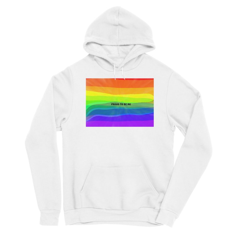 Proud To Be Me Men's Pullover Hoody by Korok Studios Artist Shop