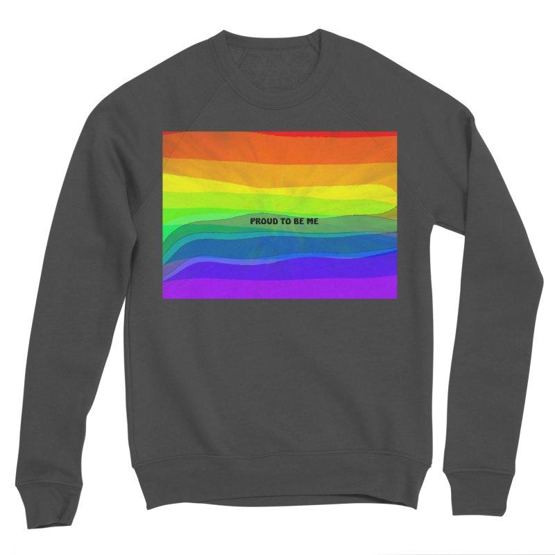 Proud To Be Me Women's Sponge Fleece Sweatshirt by Korok Studios Artist Shop
