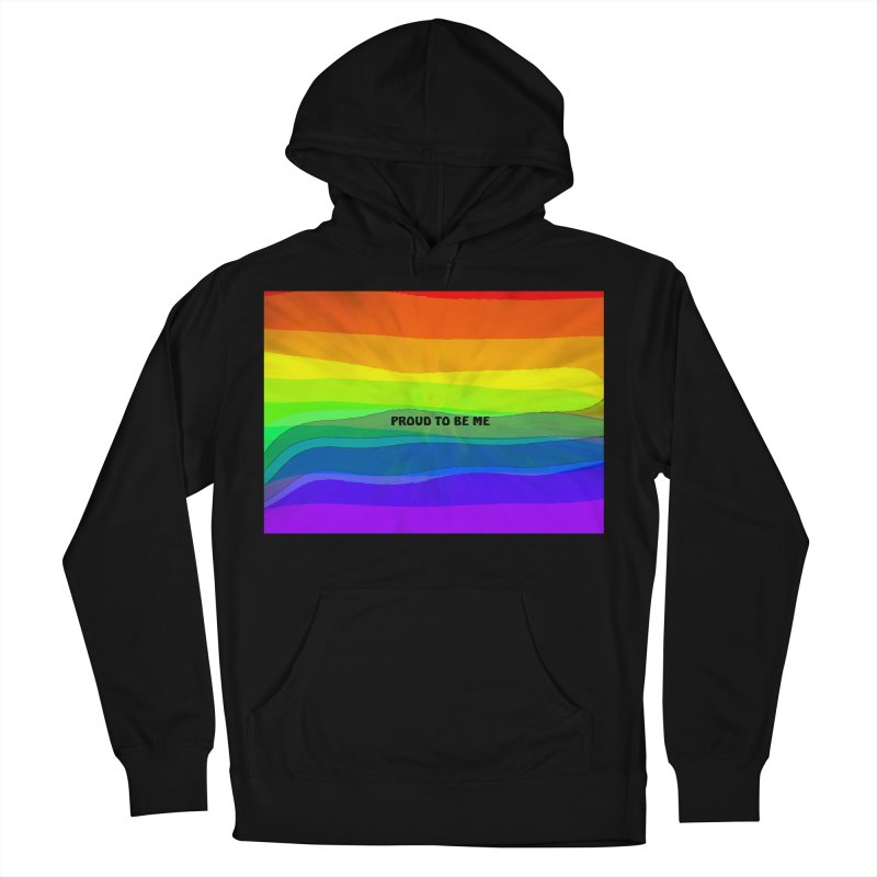 Proud To Be Me Men's French Terry Pullover Hoody by Korok Studios Artist Shop