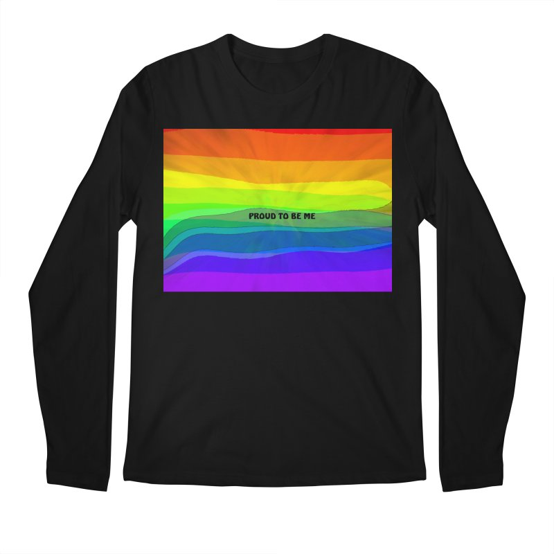 Proud To Be Me Men's Longsleeve T-Shirt by Korok Studios Artist Shop