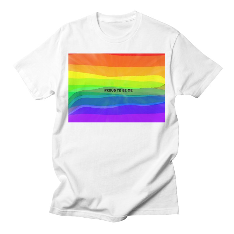 Proud To Be Me Men's T-Shirt by Korok Studios Artist Shop