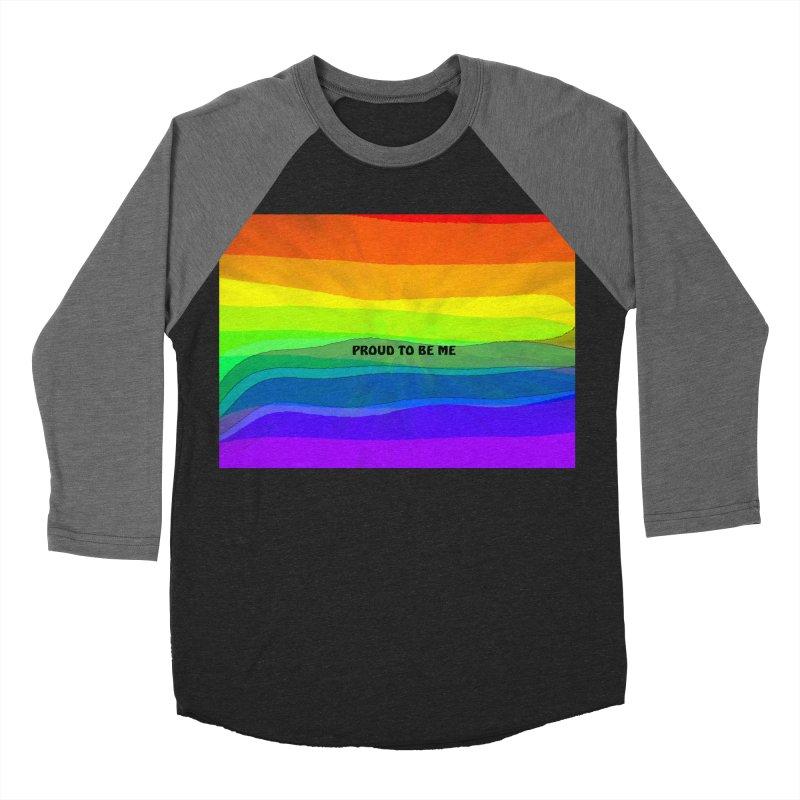 Proud To Be Me Women's Baseball Triblend Longsleeve T-Shirt by Korok Studios Artist Shop
