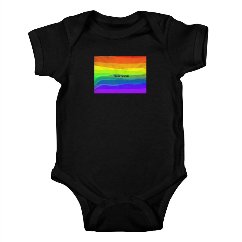 Proud To Be Me Kids Baby Bodysuit by Korok Studios Artist Shop