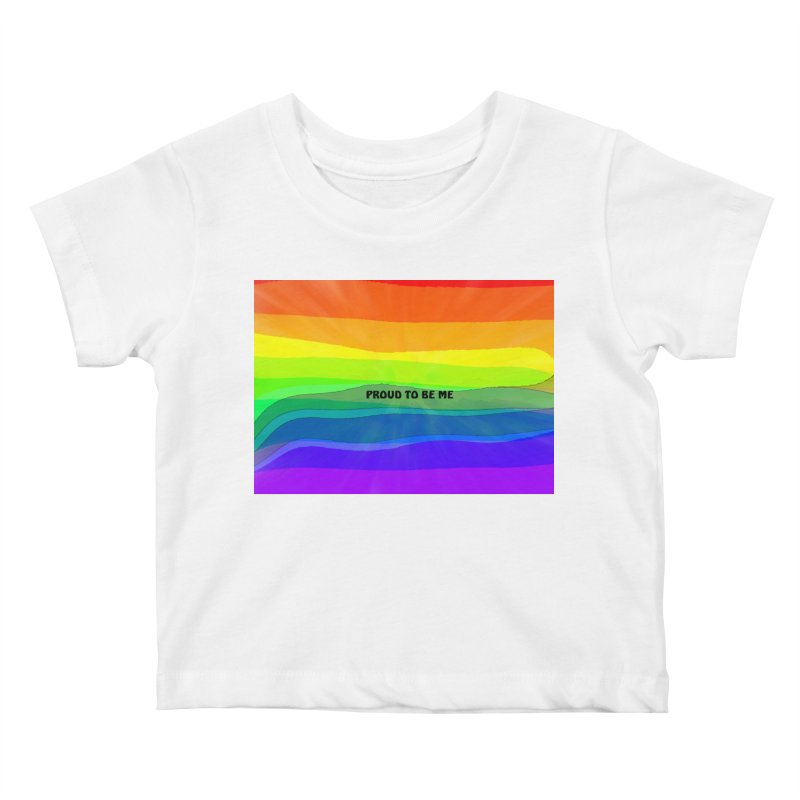Proud To Be Me Kids Baby T-Shirt by Korok Studios Artist Shop