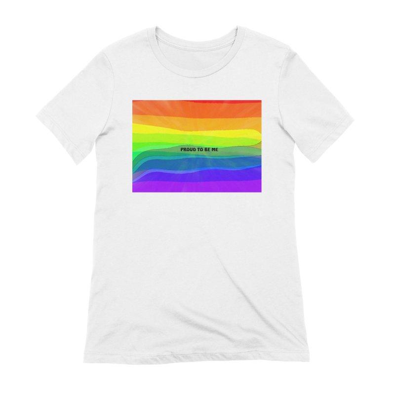 Proud To Be Me Women's T-Shirt by Korok Studios Artist Shop
