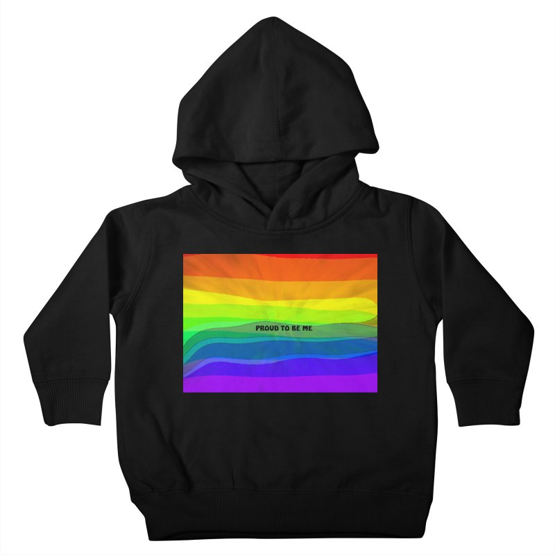 Proud To Be Me Kids Toddler Pullover Hoody by Korok Studios Artist Shop