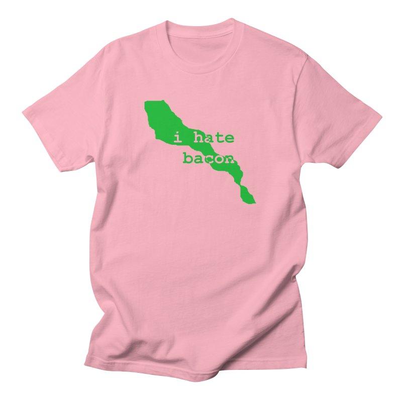 I Hate Bacon Women's Regular Unisex T-Shirt by Korok Studios Artist Shop