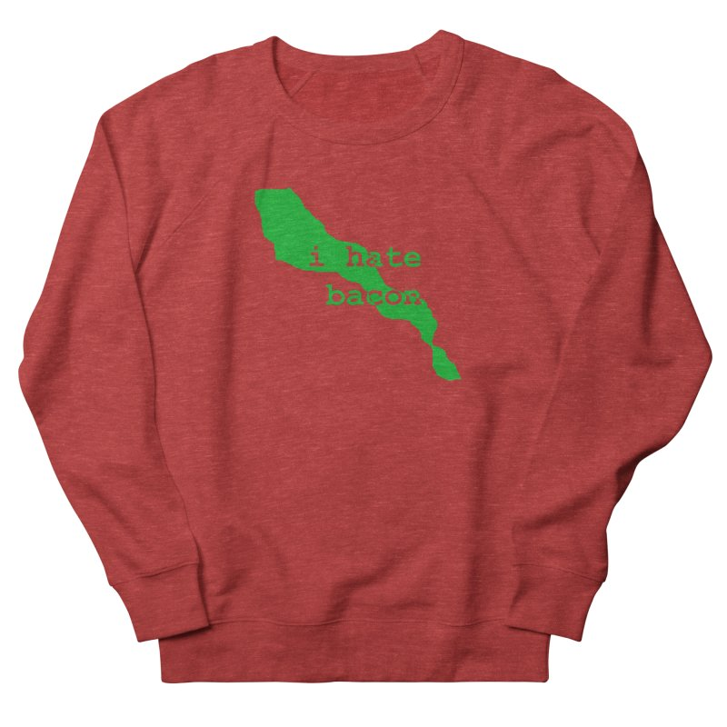 I Hate Bacon Men's Sweatshirt by Korok Studios Artist Shop