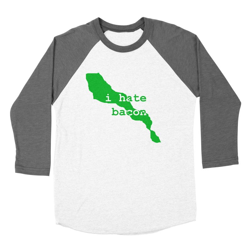 I Hate Bacon Women's Baseball Triblend Longsleeve T-Shirt by Korok Studios Artist Shop