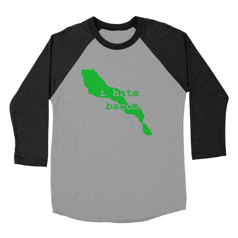 I Hate Bacon Men's Baseball Triblend T-Shirt by Korok Studios Artist Shop