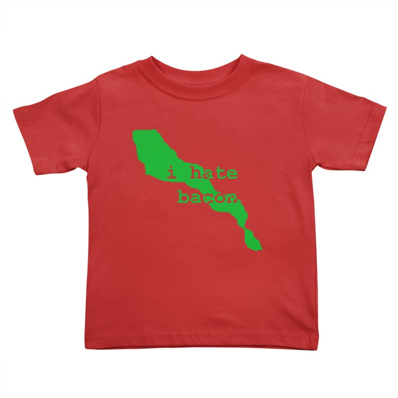 I Hate Bacon Kids Toddler T-Shirt by Korok Studios Artist Shop