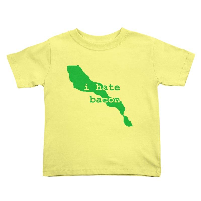 I Hate Bacon Kids Toddler T-Shirt by Korok Studios Artist Shop