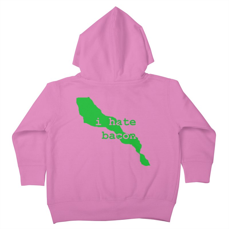 I Hate Bacon Kids Toddler Zip-Up Hoody by Korok Studios Artist Shop