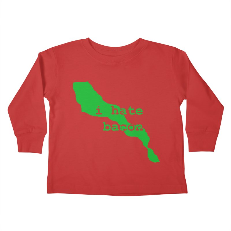 I Hate Bacon Kids Toddler Longsleeve T-Shirt by Korok Studios Artist Shop