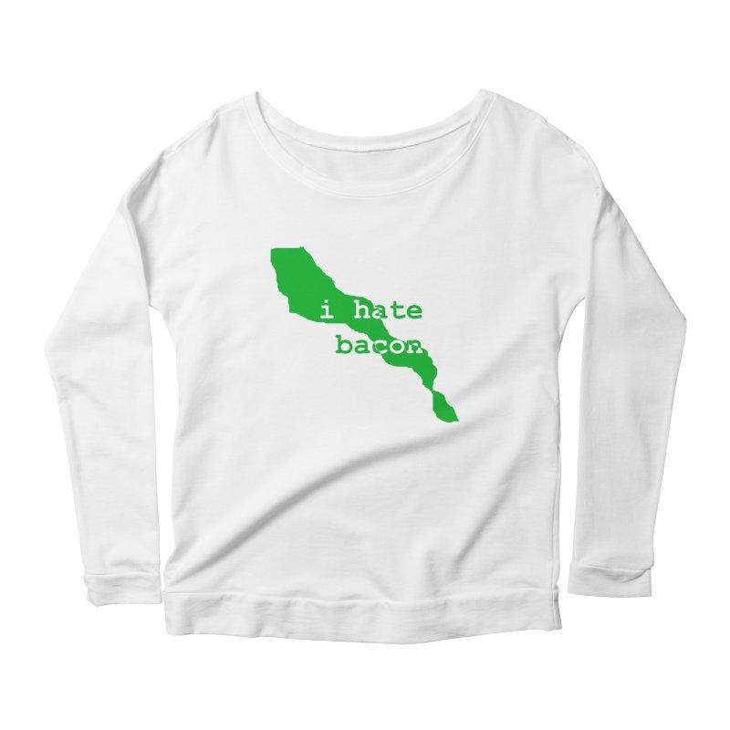 I Hate Bacon Women's Scoop Neck Longsleeve T-Shirt by Korok Studios Artist Shop