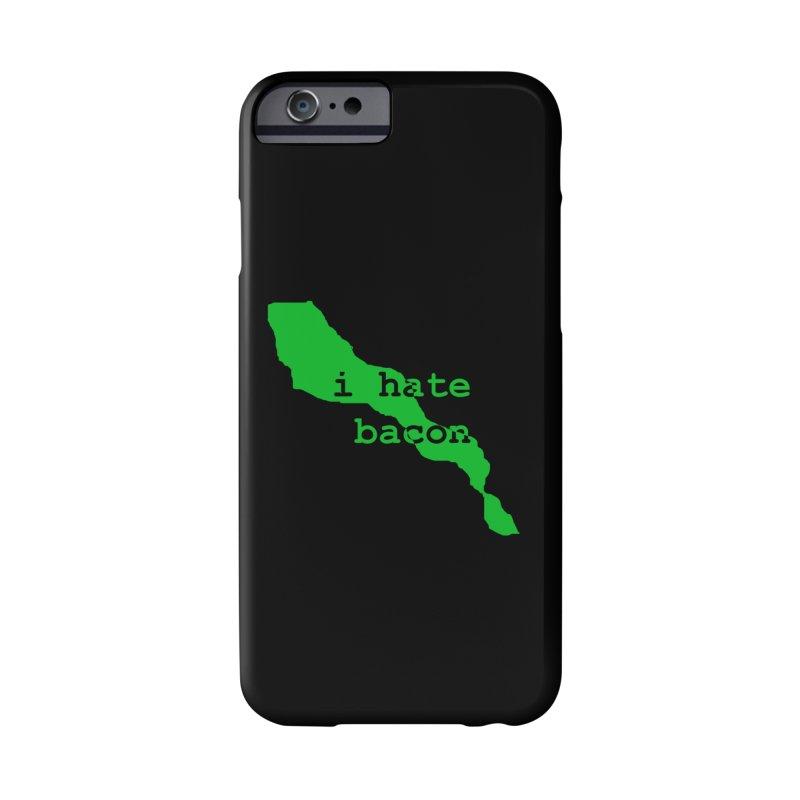 I Hate Bacon Accessories Phone Case by Korok Studios Artist Shop