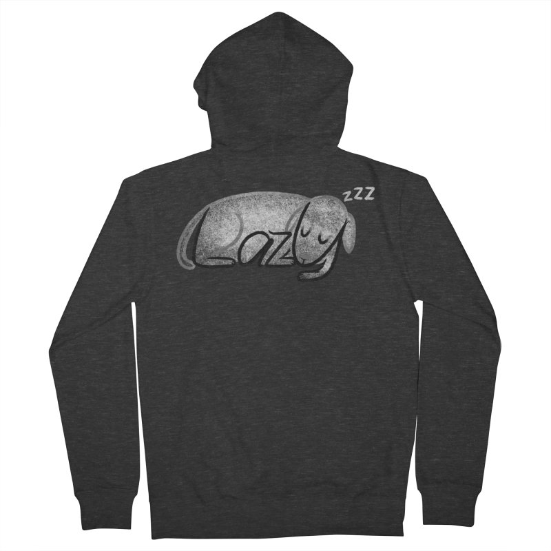 LAZY  Women's Zip-Up Hoody by dzeri29's Artist Shop
