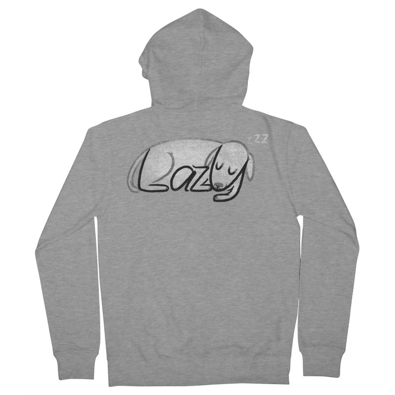 LAZY  Women's French Terry Zip-Up Hoody by dzeri29's Artist Shop