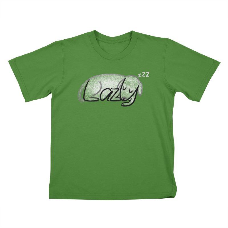 LAZY  Kids T-Shirt by dzeri29's Artist Shop
