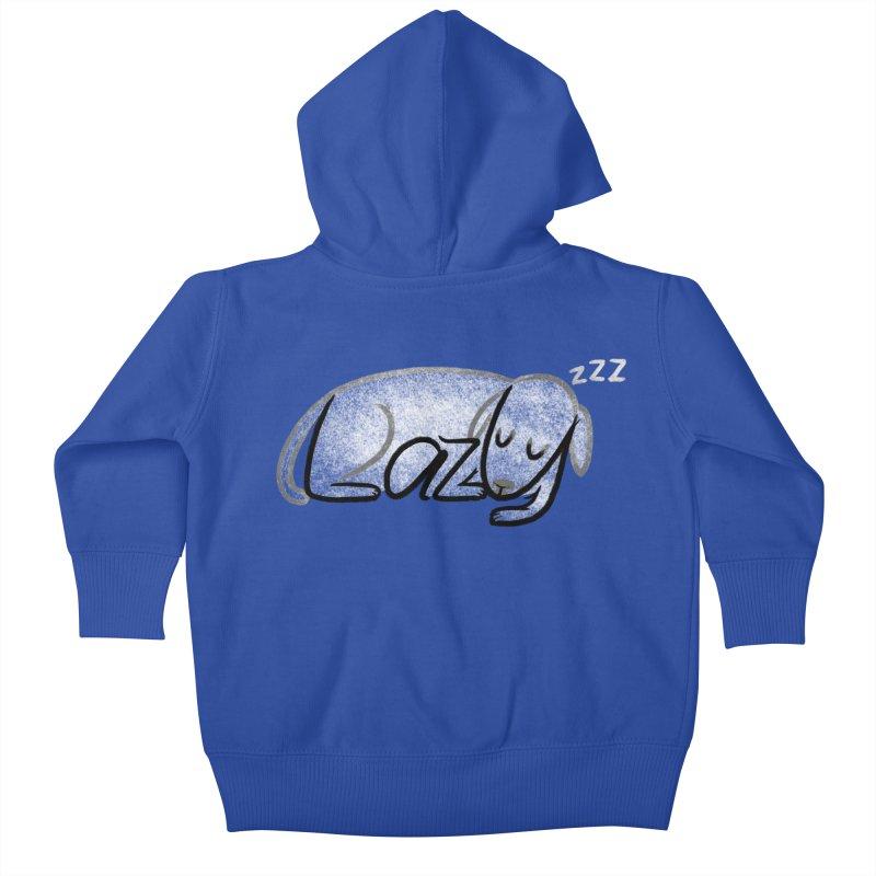 LAZY  Kids Baby Zip-Up Hoody by dzeri29's Artist Shop