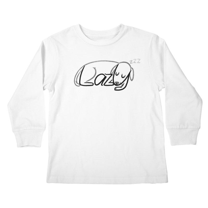 LAZY  Kids Longsleeve T-Shirt by dzeri29's Artist Shop