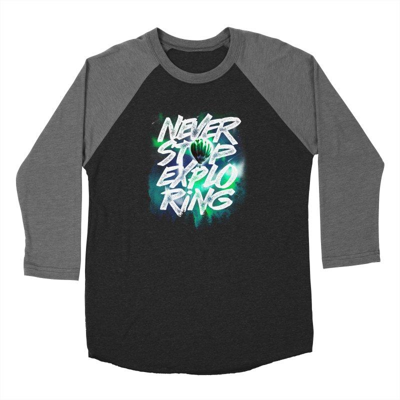 NEVER STOP EXPLORING Men's Baseball Triblend Longsleeve T-Shirt by dzeri29's Artist Shop