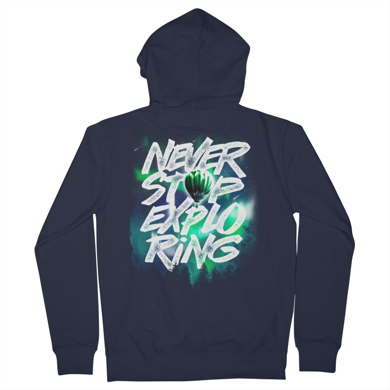 NEVER STOP EXPLORING Women's Zip-Up Hoody by dzeri29's Artist Shop