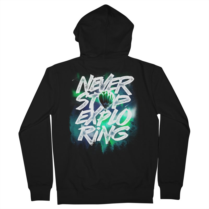 NEVER STOP EXPLORING Men's Zip-Up Hoody by dzeri29's Artist Shop