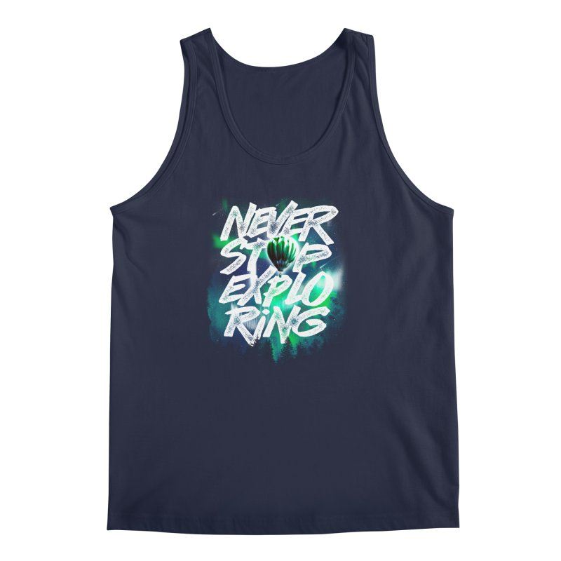 NEVER STOP EXPLORING Men's Regular Tank by dzeri29's Artist Shop