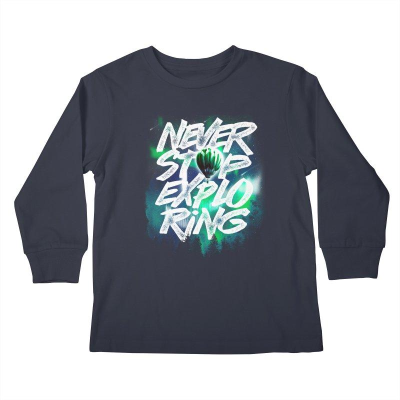 NEVER STOP EXPLORING Kids Longsleeve T-Shirt by dzeri29's Artist Shop