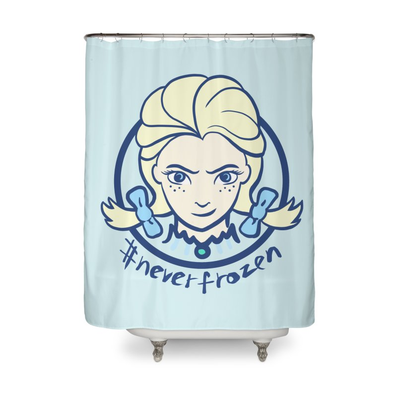 #neverfrozen Home Shower Curtain by dZus's Artist Shop