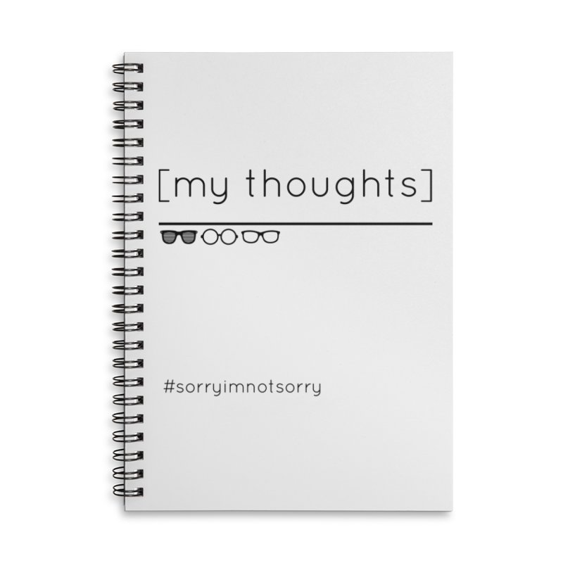 My Thoughts Shades Accessories Notebook by eRacePodcastnetwork's Artist Shop