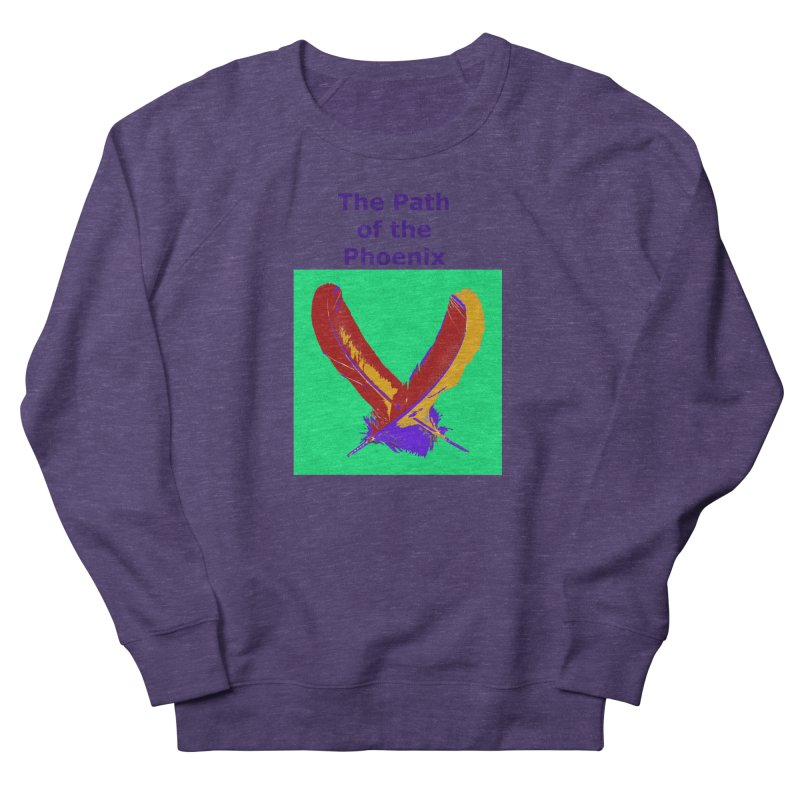 The Path of the Phoenix Women's French Terry Sweatshirt by earthchakras Artist Shop