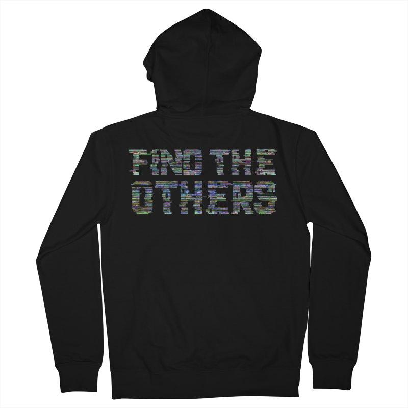 Find The Others Men's Zip-Up Hoody by earthfiredragon