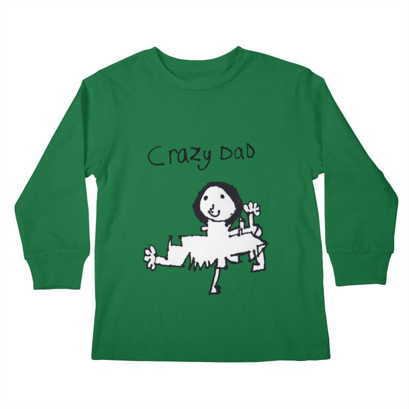 Crazy Dad Kids Longsleeve T-Shirt by earthfiredragon