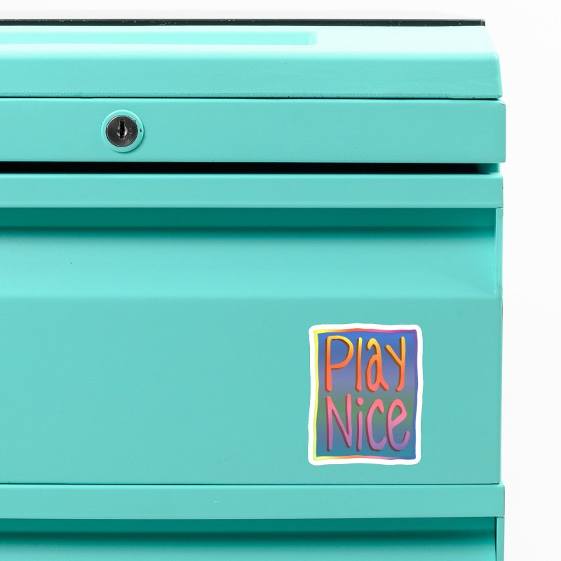 Play Nice Accessories Magnet by earthfiredragon