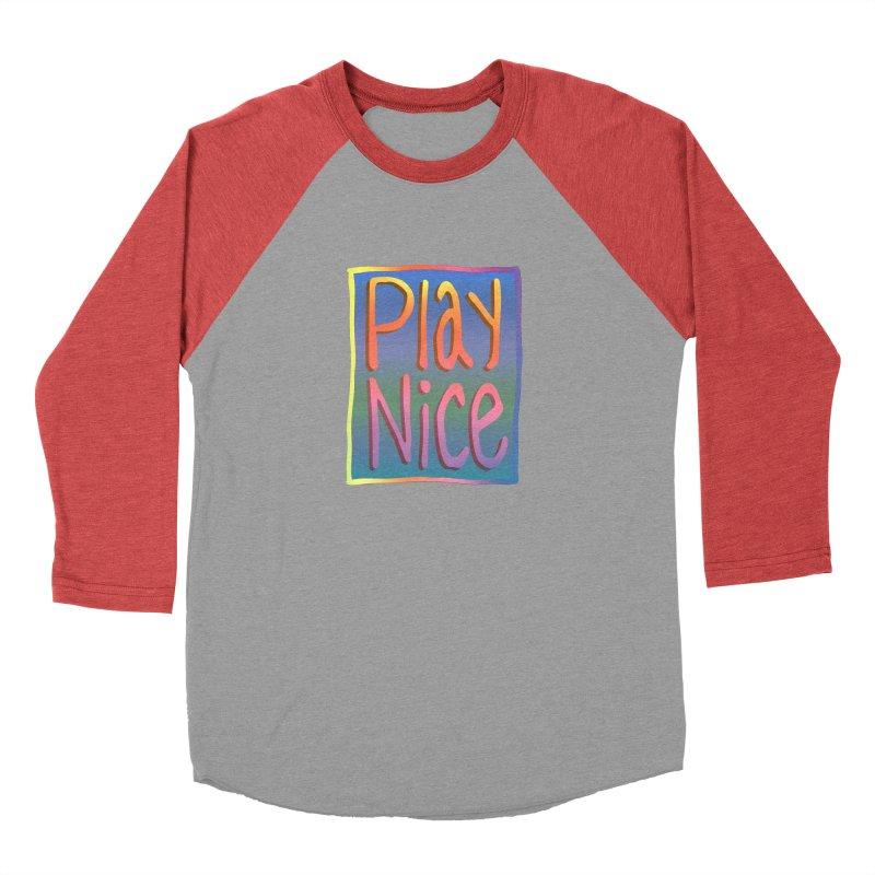 Play Nice Men's Longsleeve T-Shirt by earthfiredragon