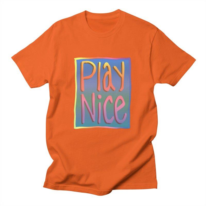 Play Nice Men's T-Shirt by earthfiredragon