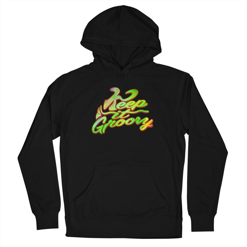 Keep It Groovy Women's Pullover Hoody by earthfiredragon