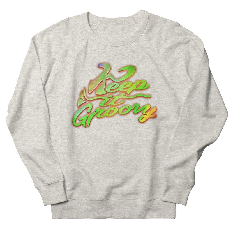 Keep It Groovy Men's Sweatshirt by earthfiredragon