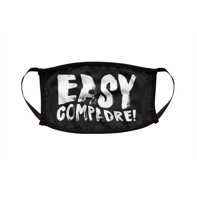 "Easy Compadre! (""No Más Jaulas"" style) Accessories Face Mask by Easy Compadre! Artist Shop"