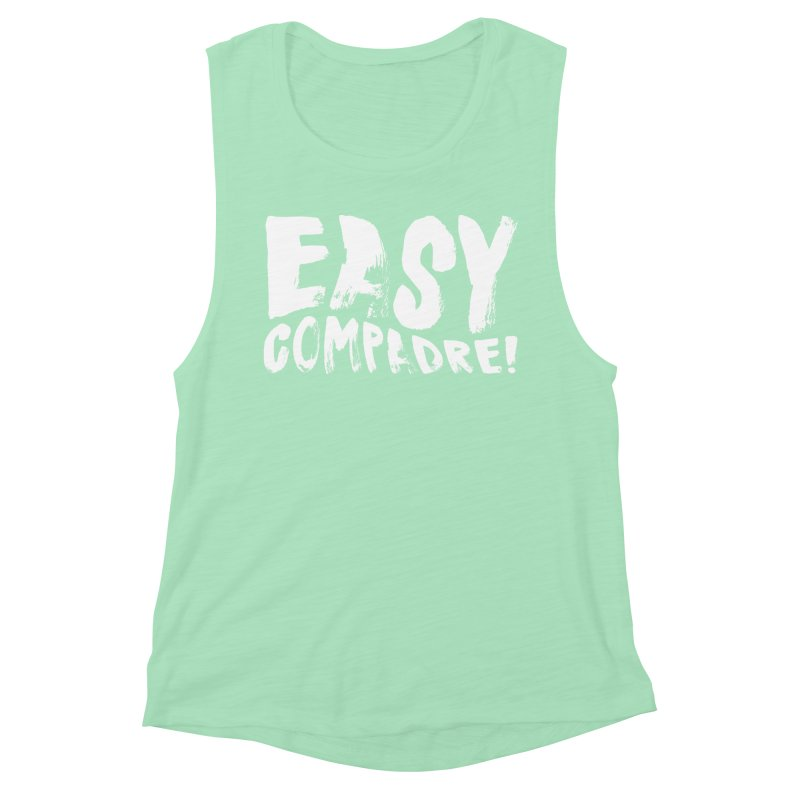 """Easy Compadre! (""""No Más Jaulas"""" style) Women's Tank by Easy Compadre! Artist Shop"""