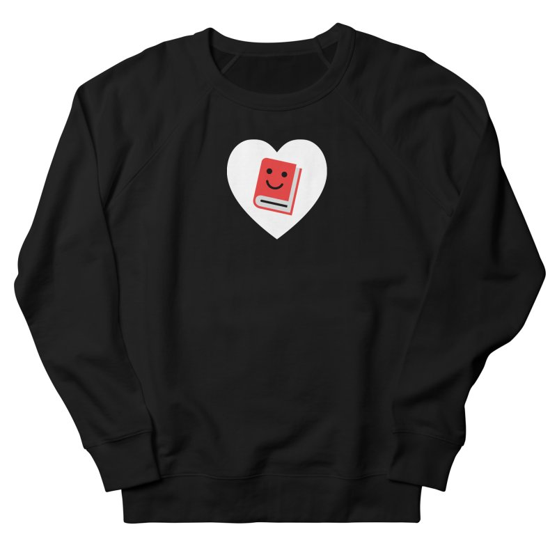 I Heart Books Women's French Terry Sweatshirt by Eddie Fieg Graphic Design and Illustration