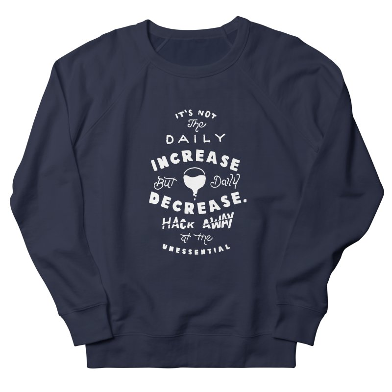 Hack Away at the Unnessential Men's French Terry Sweatshirt by eddymumbles's Artist Shop