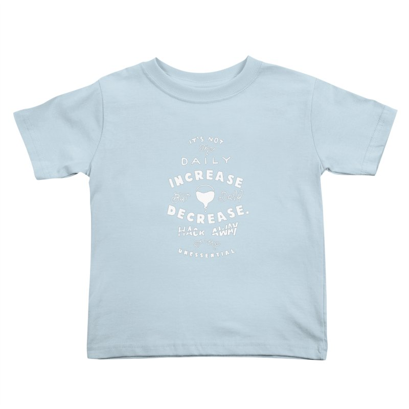 Hack Away at the Unnessential Kids Toddler T-Shirt by eddymumbles's Artist Shop