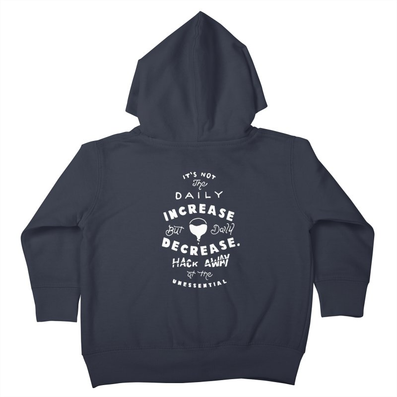 Hack Away at the Unnessential Kids Toddler Zip-Up Hoody by eddymumbles's Artist Shop