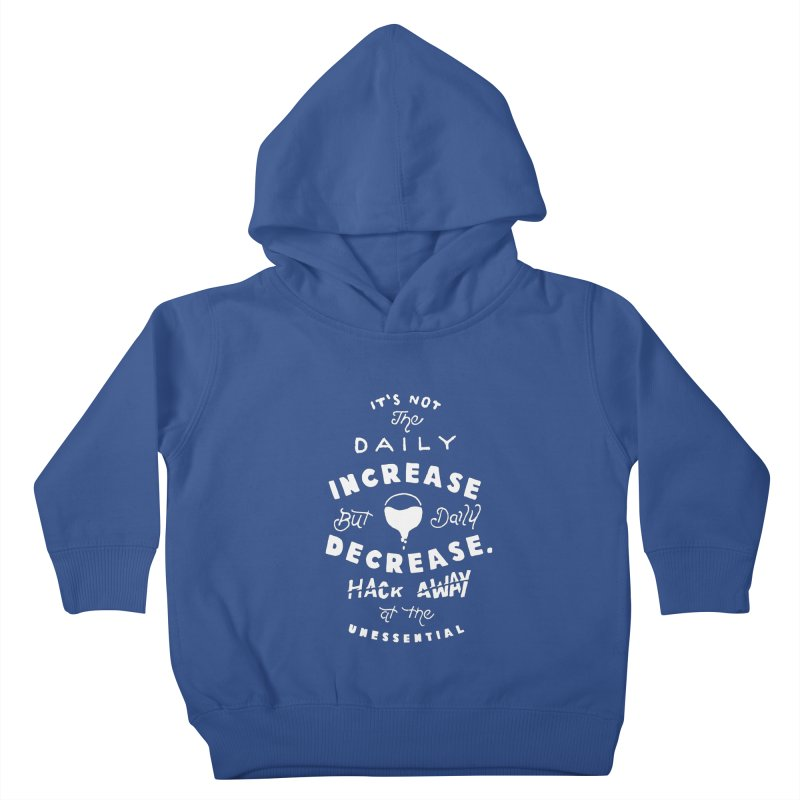 Hack Away at the Unnessential Kids Toddler Pullover Hoody by eddymumbles's Artist Shop