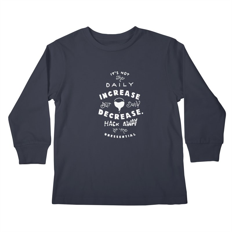 Hack Away at the Unnessential Kids Longsleeve T-Shirt by eddymumbles's Artist Shop